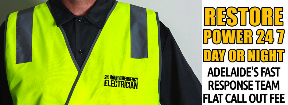 electrician adelaide 24 hour